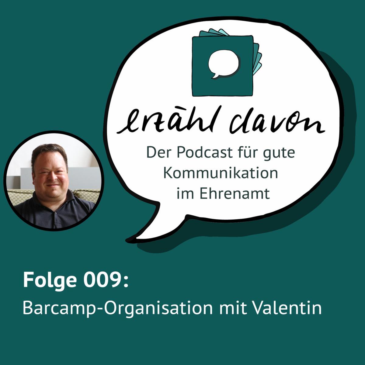 Logo des Erzähldacon Podcast Folge 9 Barcamp Organisation mit Valentin
