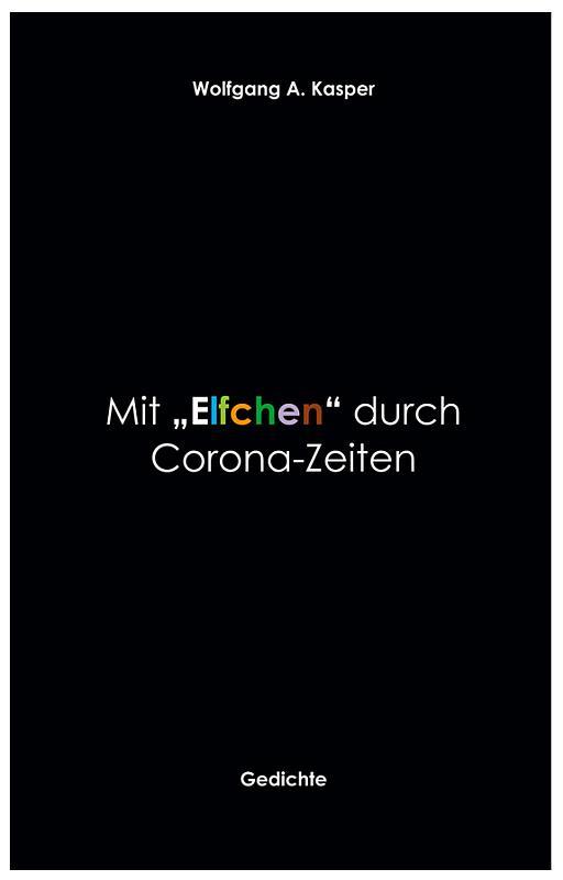 """Titelseite des Buchs: Mit """"Elfchen"""" durch Corona-Zeiten"""